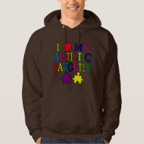 I Heart (Love) My Autistic Daughter Hoodie