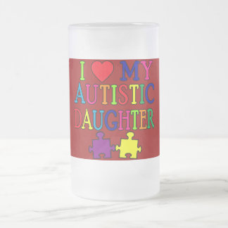 I Heart (Love) My Autistic Daughter 16 Oz Frosted Glass Beer Mug