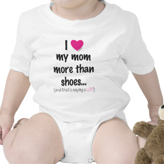 I Heart Love my Mom More than Shoes! Romper