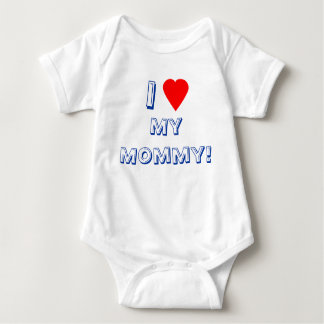 I Heart (Love) My Mommy! Infant Baby Bodysuit