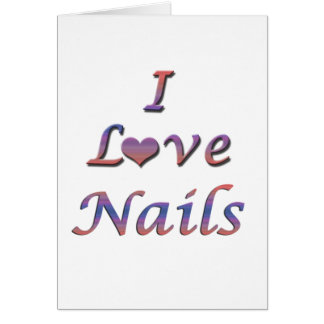 I Heart Love Nails Greeting Cards