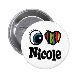 I Heart (Love) Nicole 2 Inch Round Button