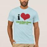 I Heart/ Love Oktoberfest - Drink up! T-Shirt