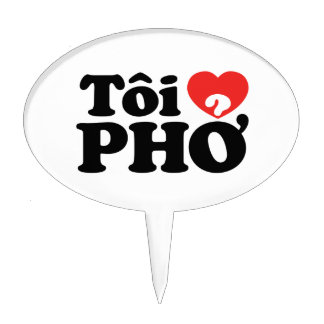 I Heart Love Pho Tôi ❤ PHỞ Vietnamese Language Cake Toppers