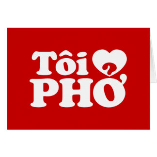I Heart (Love) Pho (Tôi ❤ PHỞ) Vietnamese Language Card