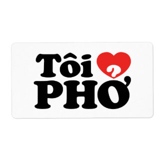 I Heart (Love) Pho (Tôi ❤ PHỞ) Vietnamese Language Custom Shipping Label
