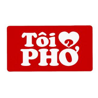I Heart (Love) Pho (Tôi ❤ PHỞ) Vietnamese Language Label