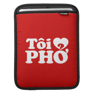 I Heart (Love) Pho (Tôi ❤ PHỞ) Vietnamese Language Sleeve For iPads