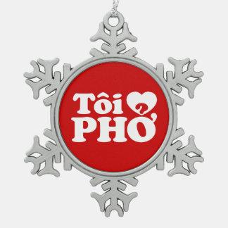 I Heart (Love) Pho (Tôi ❤ PHỞ) Vietnamese Language Snowflake Pewter Christmas Ornament