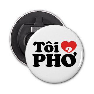 I Heart (Love) Pho (Tôi ❤ PHỞ) Vietnamese Language Button Bottle Opener
