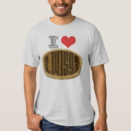 I (Heart) Love Pie T-shirts