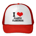 I HEART (LOVE) plastic flamingos Trucker Hat