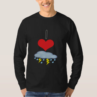 I Heart (Love) Thunder Storms T-Shirt