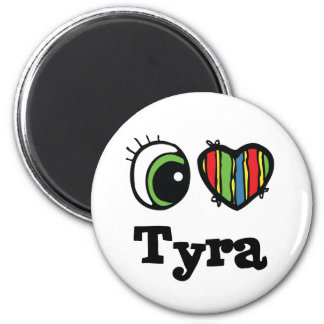 I Heart (Love) Tyra 2 Inch Round Magnet