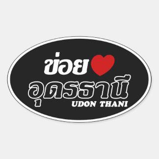 I Heart (Love) Udon Thani, Isan, Thailand Oval Stickers