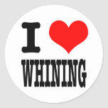 I HEART (LOVE) WHINING CLASSIC ROUND STICKER