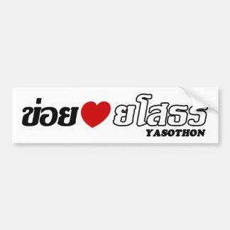 I Heart (Love) Yasothon, Isan, Thailand Bumper Sticker