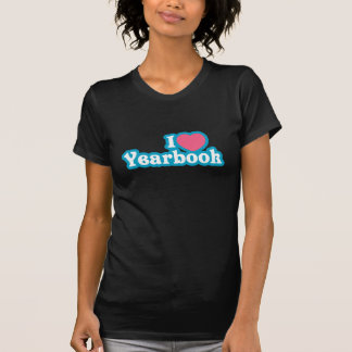 I Heart / Love Yearbook T Shirts