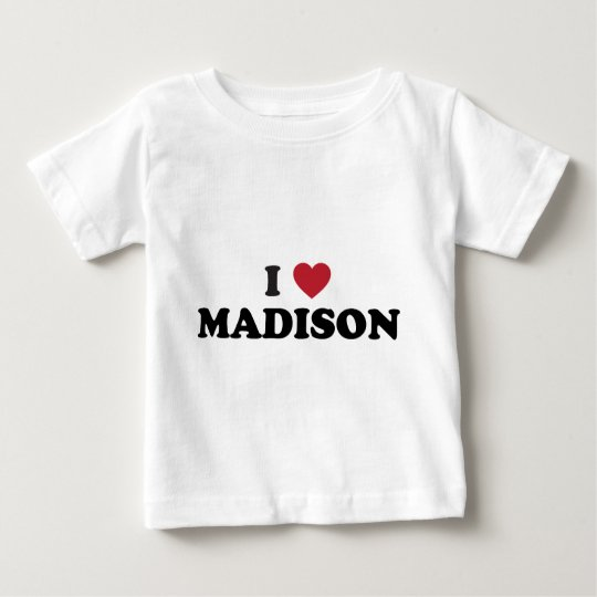 I Heart Madison Wisconsin Baby T-Shirt