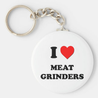 I Heart Meat Grinders Key Chains