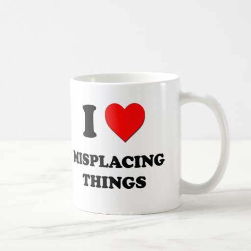 I Heart Misplacing Things Coffee Mugs