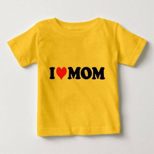 I Heart Mom Baby T-Shirt