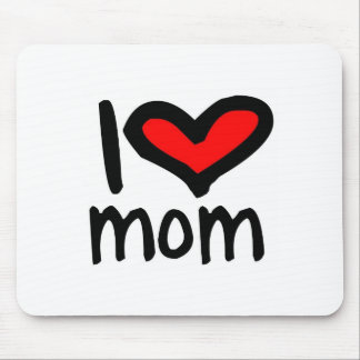 I heart mom - I love mom! Mouse Pad