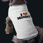 """I (heart) Mommy Tee<br><div class=""""desc"""">Here&#39;s a cute sweater for your dog that speaks to who you are. Catch someone&#39;s eye and begin a conversation.</div>"""