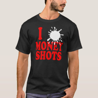 """I Heart Money Shots"" Shirt"