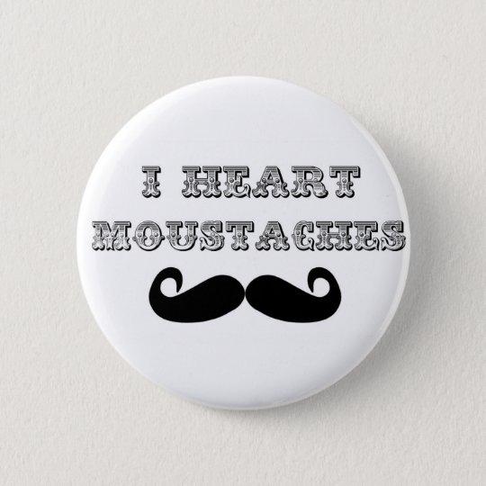 I Heart Moustaches Button