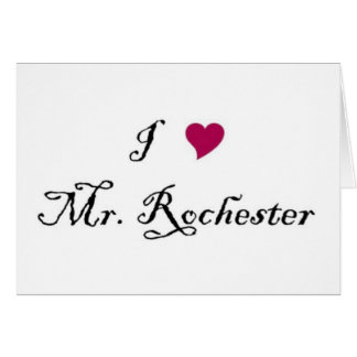 I Heart Mr. Rochester greeting card