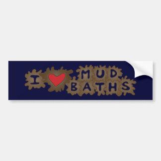 I Heart Mud Baths Car Bumper Sticker