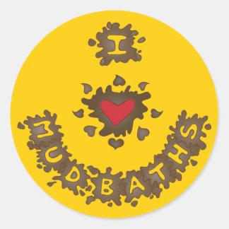 I Heart Mud Baths Classic Round Sticker
