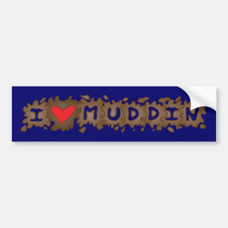 I Heart Muddin Bumper Sticker