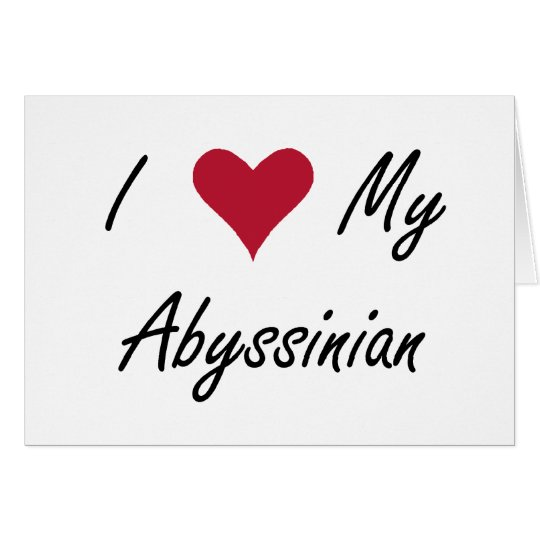 I Heart My Abyssinian Card