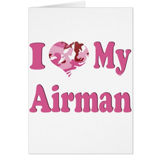 I Heart My Airman Card