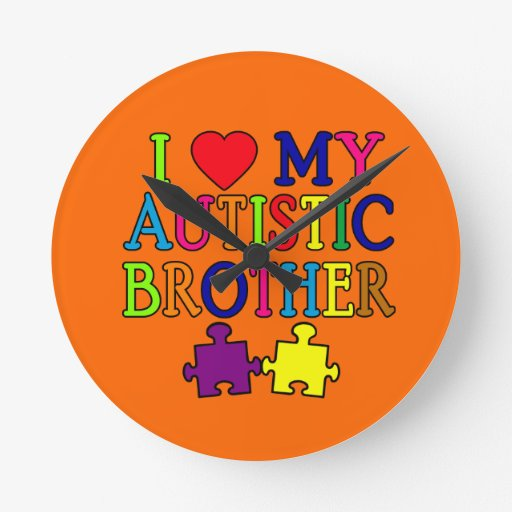 I Heart My Autistic Brother Round Wall Clocks