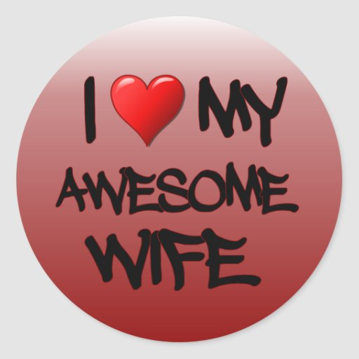I Heart My Awesome Wife Sticker