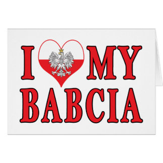 I Heart My Babcia Card
