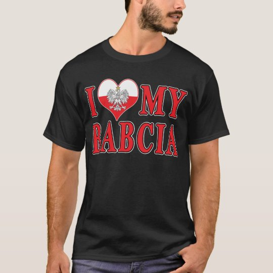 I Heart My Babcia T-Shirt