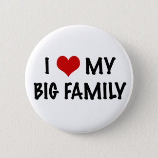 I Heart My Big Family Pinback Button