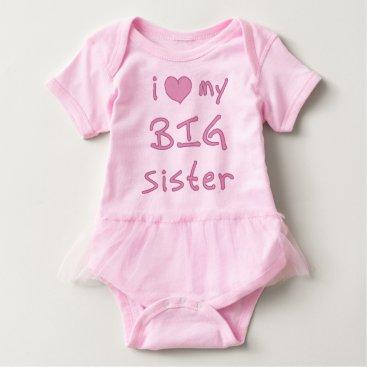 Valentines Themed I Heart My Big Sister Love Baby Bodysuit