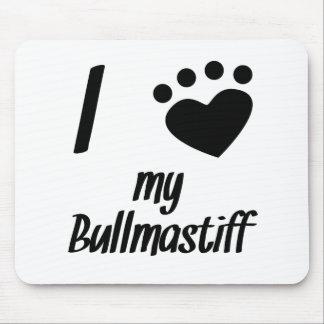 I Heart My Bullmastiff Mousepad
