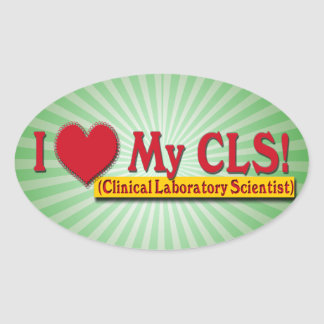 I Heart My CLS  LAB SCIENTIST Oval Sticker