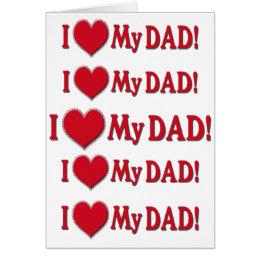 I HEART MY DAD - I LOVE MY DAD - MUSHY SENTIMENTAL CARD