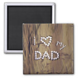 I Heart My Dad on Wood Graphic Magnets