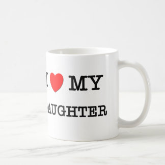 I Heart My DAUGHTER Mug