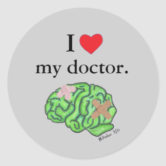I [heart] my doctor classic round sticker