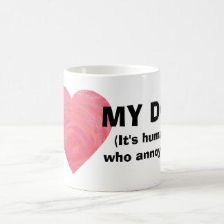 I Heart my Dog, It's Humans Who Annoy Me Mug