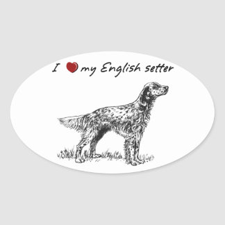 """I """"heart"""" my English setter"""" words & graphic Oval Sticker"""